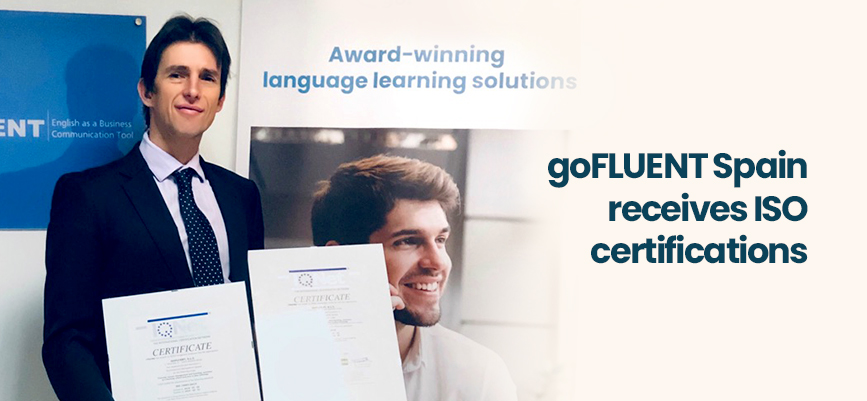 goFLUENT Spain receives ISO certifications