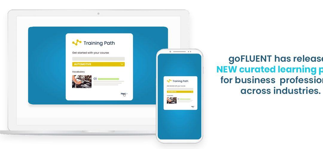 A goFLUENT entrega percursos de aprendizado de comunicação e específicos para cada indústria para alunos de idiomas