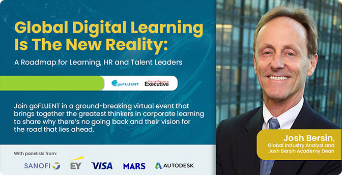 Josh Bersin moderates the Digital Learning is the New Reality webinar by goFLUENT